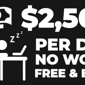 Earn $2500 Using Your Phone & Doing NOTHING! (Free App To Make Money Online)