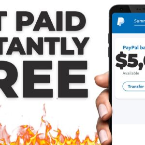 Get Paid In FREE PayPal Money INSTANTLY ($5,000+) | Make Money Online