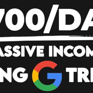 Make $700 Daily Using This Google TRICK! | Passive Income (Make Money Online)