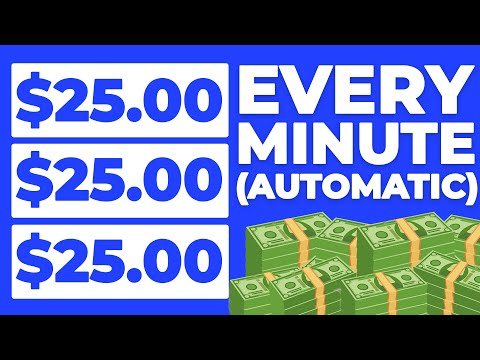 Earn $25 Per Min Again & Again With This Automatic System! (Make Money Online)