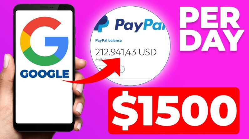 Earn $1,500 In PayPal Money From GOOGLE (Make Money Online)